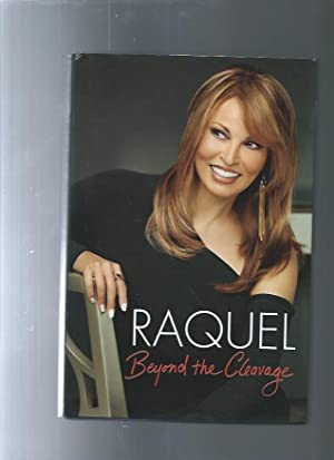 Raquel: Beyond the Cleavage: Welch, Raquel