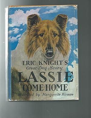 LASSIE COME HOME: Eric Knight /