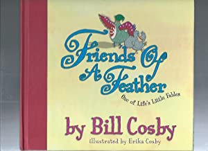 Friends of a Feather: One of Life's: Cosby, Bill; Cosby,