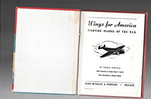 WINGS FOR AMERICA fighting planes of the U S A: Thomas Penfield / illust.by Herbert Rudeen / ...