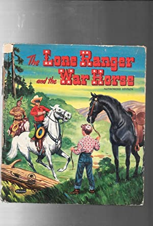 THE LONE RANGER AND THE WAR HORSE