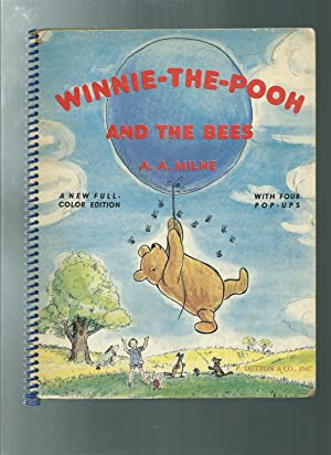 WINNIE THE POOH and the bees a: A A Milne