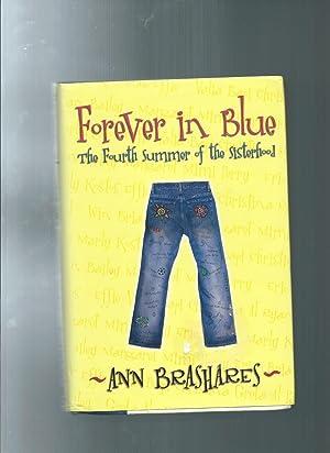 Forever in Blue: The Fourth Summer of: Brashares, Ann