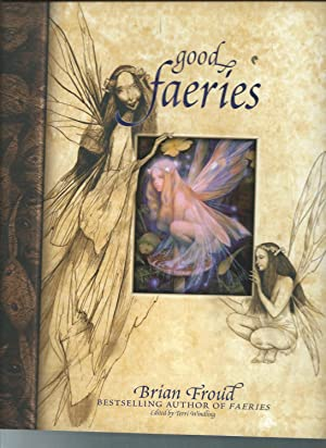 GOOD FAERIES/ BAD FAERIES