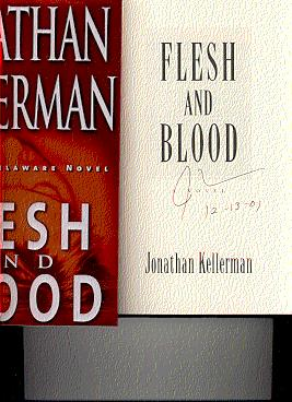 FLESH AND BLOOD: An Alex Delaware Novel: KELLERMAN, JONATHAN