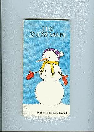 THE SNOWMAN: Lockhart, Barbara / illust by Lynne Lockhart