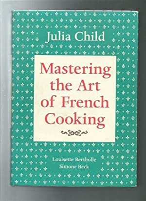 Mastering the Art of French Cooking, Vol. 1, 40th Anniversary