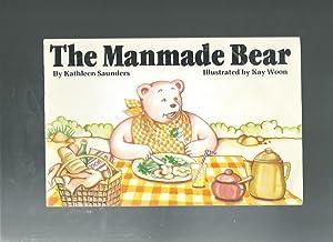 THE MANMADE BEAR: Saunders, Kathleen /