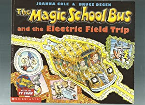 The Magic School Bus and the Electric: Cole, Joanna /