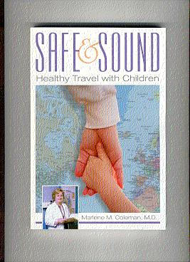 SAFE & SOUND: Keeping the Children Healthy and Secure Away from Home