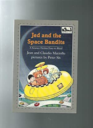 JED AND THE SPACE BANDITS (Easy-to-Read Ser.): Sis, Peter illust.by