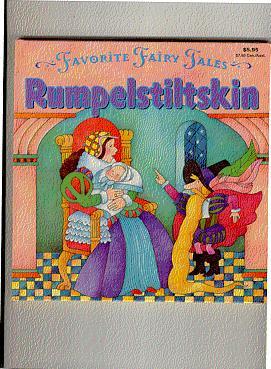 Favorite Fairy Tales RUMPELSTILTSKIN: Larkin, Rochelle retold