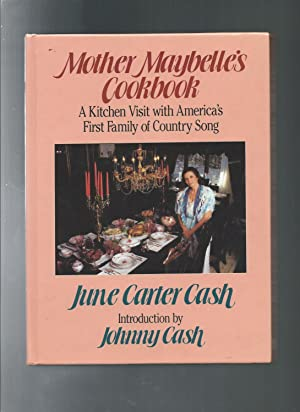 Mother Maybelle's Cookbook: A Kitchen Visit With: June Carter Cash