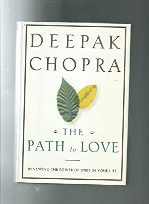 THE PATH OF LOVE: Renewing the Power of Spirit in Your Life