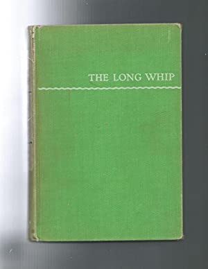 THE LONG WHIP The Story of a Great Husky