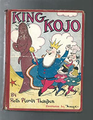 KING KOJO: Ruth Plumly Thompson