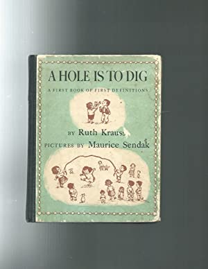 A HOLE IS TO DIG a first: Ruth Krauss /