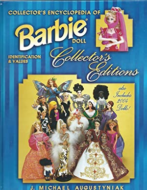 Collector's Encyclopedia of Barbie Doll Collector's Editions: Identification and Values