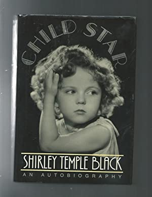 CHILD STAR an autobiography