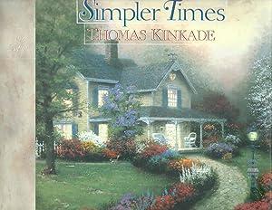 SIMPLER TIMES: Thomas Kinkade &