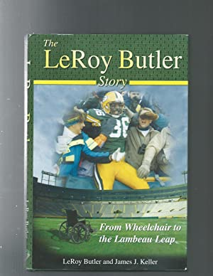 Leroy Butler Story from wheelchair to the: Leroy Butler; James