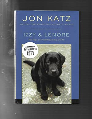IZZY & LENORE: Two Dogs, an Unexpected Journey, and Me