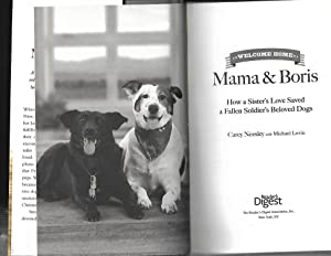 WELCOME HOME MAMA & BORIS: How a Sister's Love Saved a Fallen Soldier's Beloved Dogs