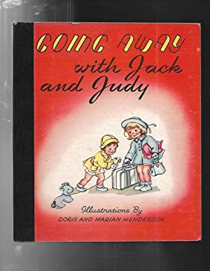 GOING AWAY WITH JACK AND JUDY: Doris & MArion