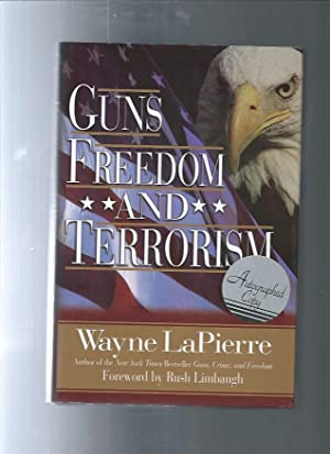 GUNS FREEDOM AND TERRORISM