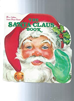 THE SANTA CLAUS BOOK: Daly, Eileen /illust.by