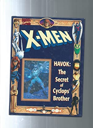 X-MEN HAVOK: The Secret of Cyclops' Brother: Hughes, Francine; Thompson