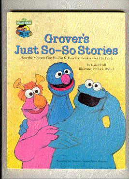 GROVER'S JUST SO-SO STORIES: Hall, Nancy /