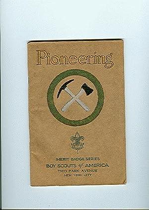 PIONEERING merit badge series: Boy Scouts of