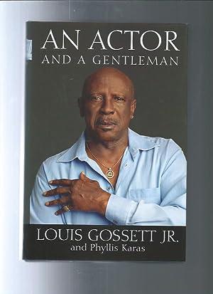 AN ACTOR and a gentlmen: Louis Gossett Jr.