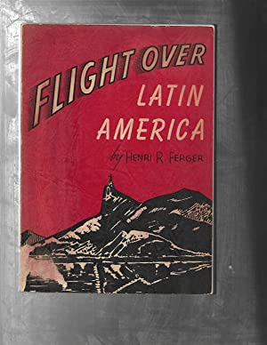 FLIGHT OVER LATIN AMERICA