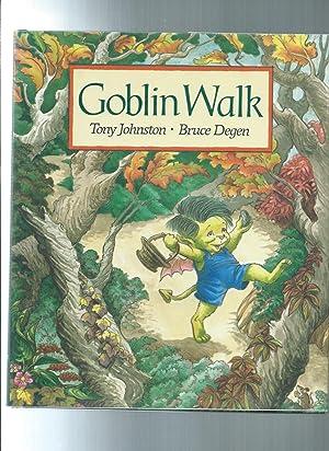 GOBLIN WALK: JOHNSTON, TONY /