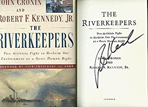 THE RIVERKEEPERS : Two Activists Fight to: Kennedy, Robert F