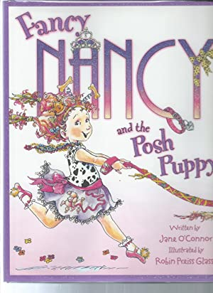 Fancy Nancy: and the Posh Puppy