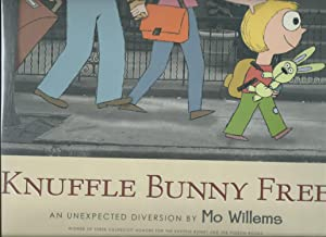 KNUFFLE BUNNY FREE : An Unexpected Diversion