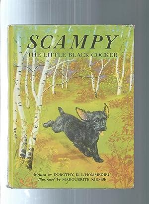 SCAMPY The Little Black Cocker: L'Hommedieu, Dorothy K