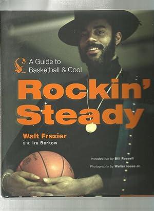 ROCKIN STEADY a guide to basketball &: Frazier, Walt /