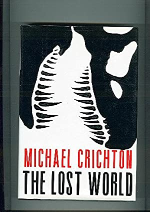 THE LOST WORLD something has survived: CRICHTON, MICHAEL