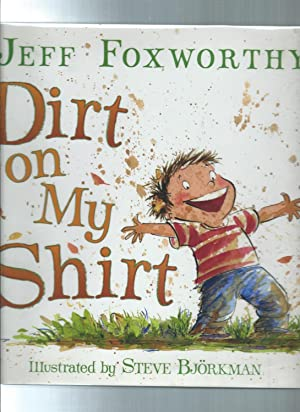 DIRT ON MY SHIRT: Selected Poems