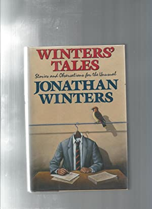 WINTERS' TALES: Stories and Observations for the: WINTERS, JONATHAN