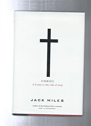 CHRIST : A Crisis in the Life of God