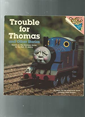 TROUBLE FOR THOMAS: And Other Stories THOMAS: Awdry, Rev. W