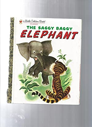 The Saggy Baggy Elephant: K & B