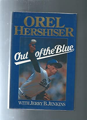 OUT OF THE BLUE : Orel Hershiser