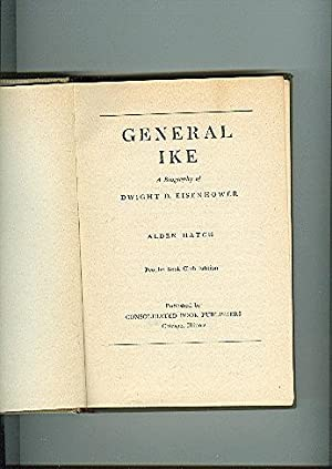 GENERAL IKE a bio of Dwight D Eisenhoer a wartime published book