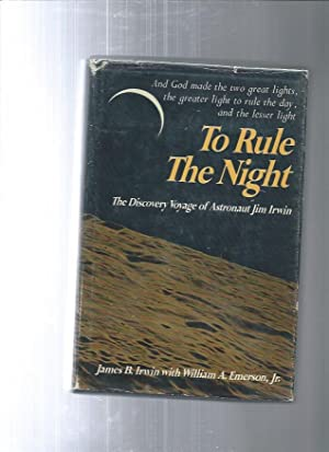 TO RULE THE NIGHT:The Discovery Voyage of: Bean, Alan Astrounaut